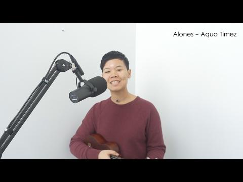 Alones - Aqua Timez (Ukulele Cover)