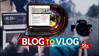 In Depth - Blogs to Vlogs