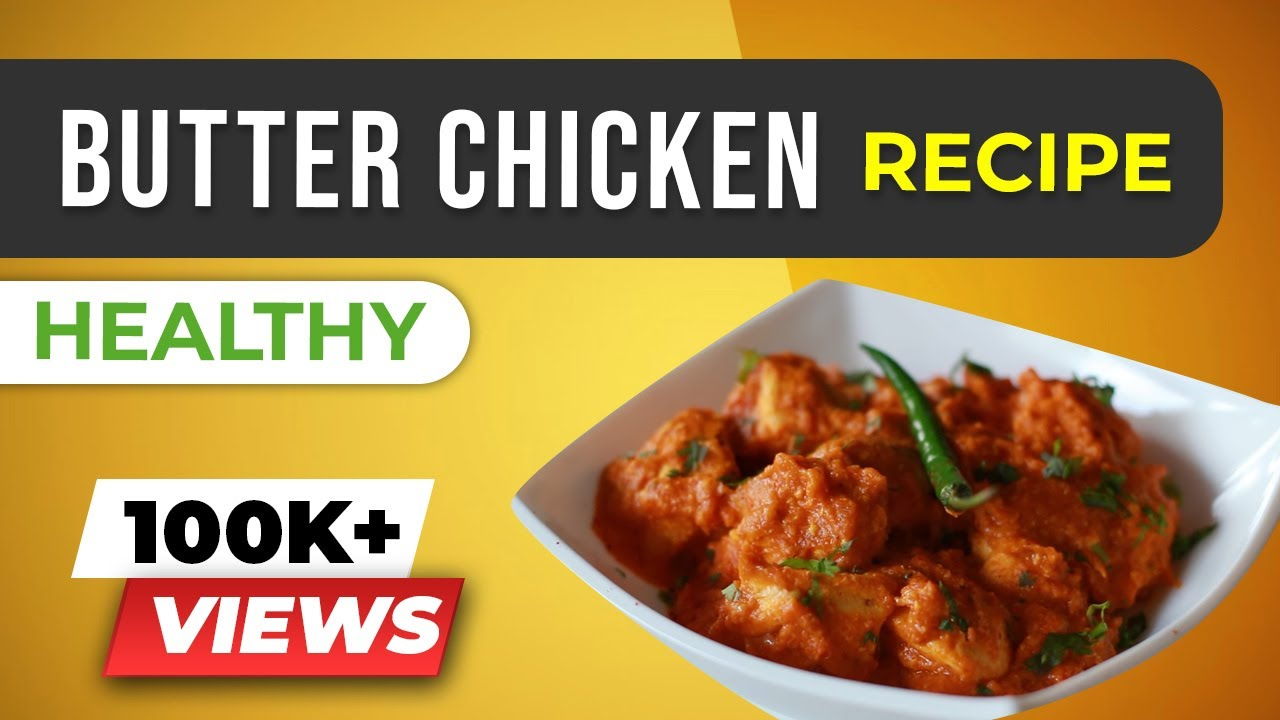 Healthy butter chicken indian recipes for weight loss beerbiceps healthy butter chicken indian recipes for weight loss beerbiceps chicken makhani forumfinder Image collections