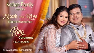 #Ring Ceremony#Mitesh & Riya#Kothari Family#RishKiWishHuiPuri#Shivam Fotos