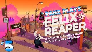 Panz Plays Felix the Reaper 5