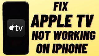 Fix Apple TV Not Working On iPhone After Update iOS 14 ( Apple TV App Fixed On iPhone ) Latest 2021