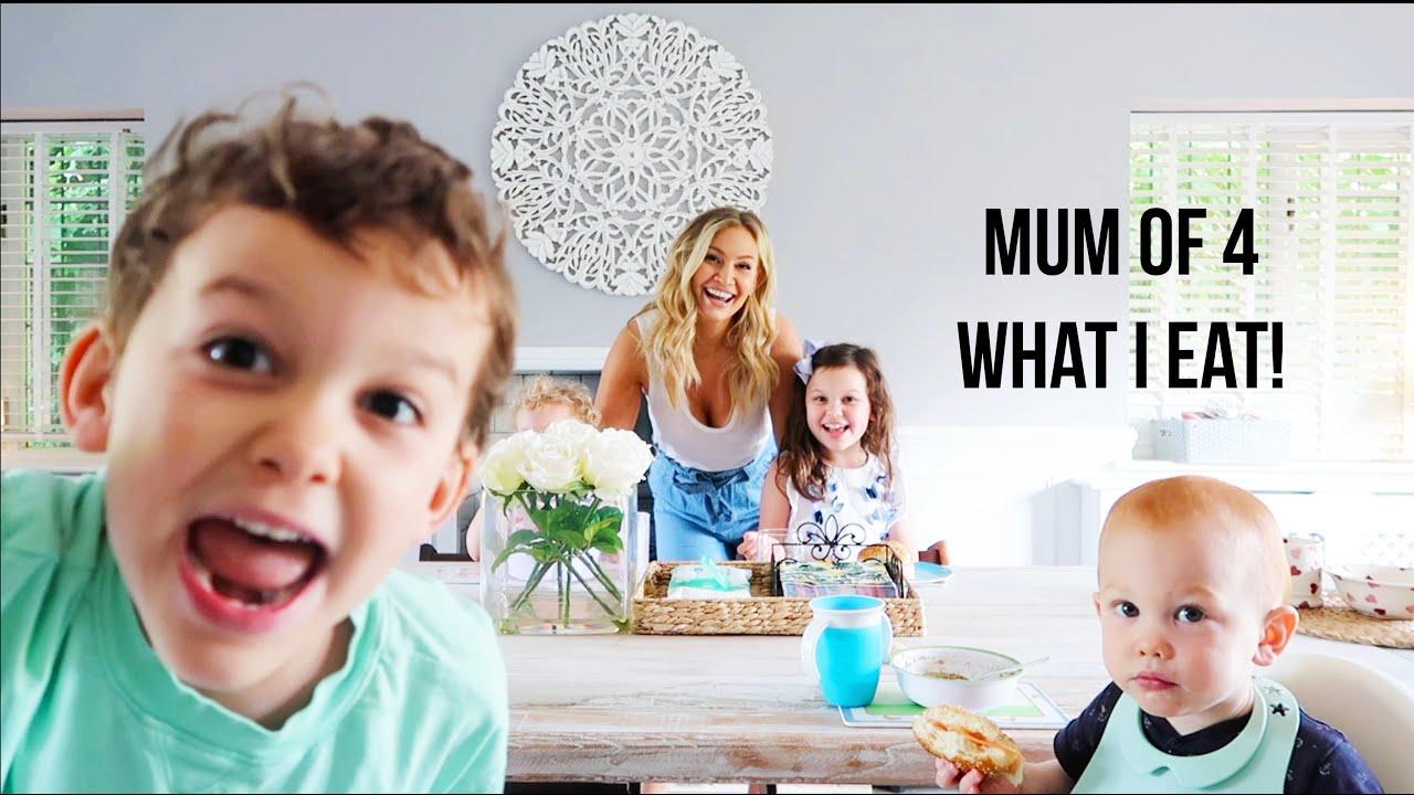 Mum of 4 What I Eat!