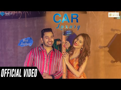 car-luxury-(official-video)-|-rai-jujhar-ft-rani-randeep-|-urban-bhau-|-latest-punjabi-songs-2019