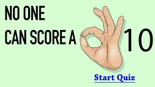 General Knowledge Quiz - No One can score a 10