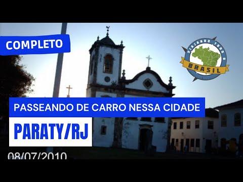 Viajando Todo o Brasil - Parati/RJ - Especial