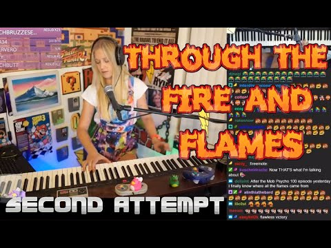 Through The Fire And Flames - second attempt
