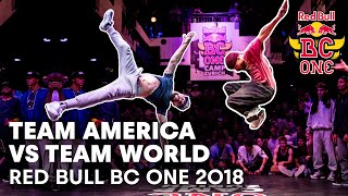 Team America vs. Team World Full Battle | Red Bull BC One 2018