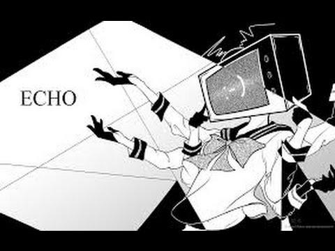 | Karaoke - Off | Echo [CIRCRUSH]