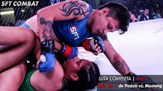 LUTA COMPLETA MMA | SFT 13 de Padua vs. Mustang BRAZIL vs. MEXICO