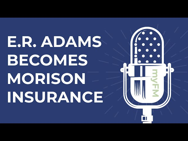 E.R. Adams Insurance Becomes Morison Insurance August 1, 2020 - myFM Radio Commercial