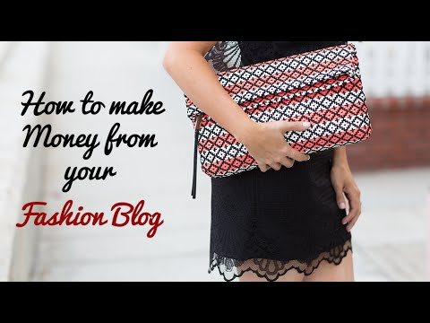 How to Make Money from Your Fashion Blog