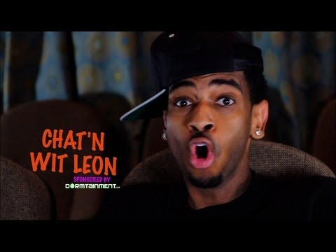 Chat'N W/ Leon Ep.5 - @Dormtainment