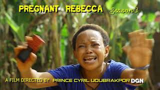 Rebecca The Pregnant Woman  SEASON 3 THRILLER COMING SOON