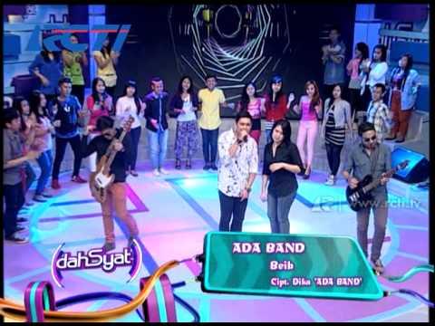Ada Band Bawakan Single 'Beib' - dahSyat 16 Mei 2014