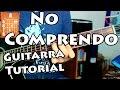 No comprendo - Guitarra Acordes tutorial - Los Plebes del Rancho - Christian Nodal