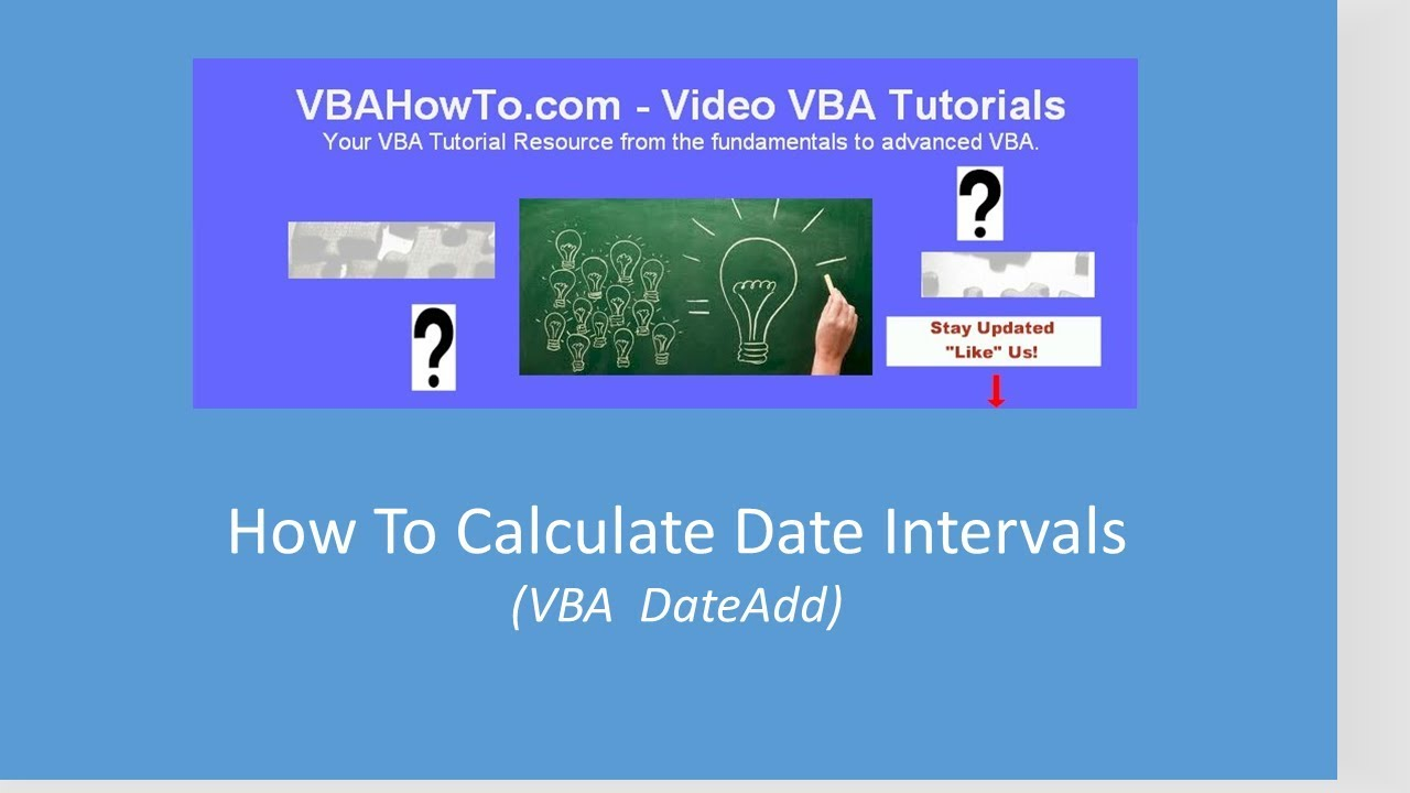 How To Calculate Date Intervals With VBA DateAdd