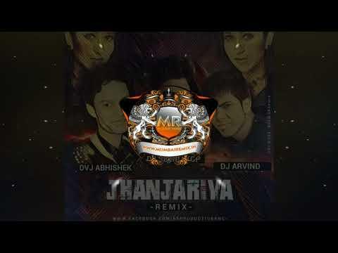 Jhanjhariya (Remix) Dvj Abhishek | Dj Arvind