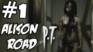 Allison Road Gameplay Walkthrough Part 1 P.T. Silent Hills Resurrected? Let