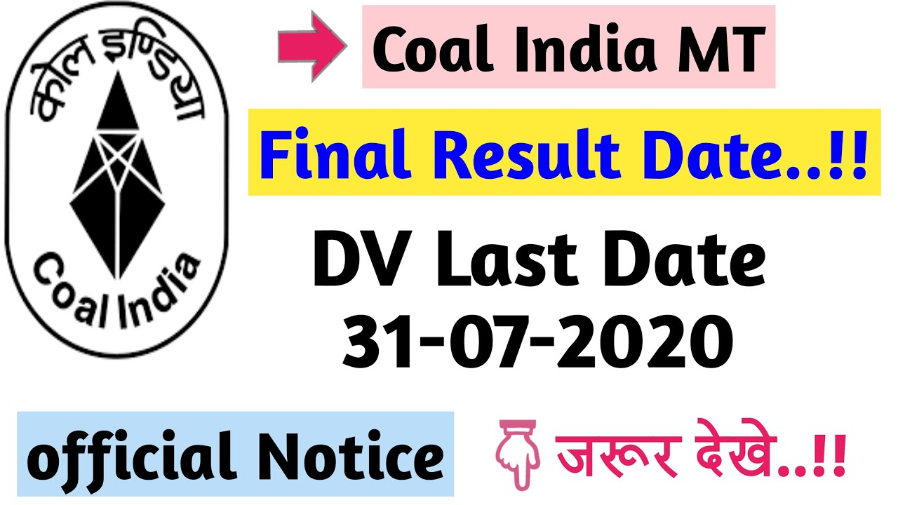 Coal India MT Result 2020 II Final Date II DV Notice