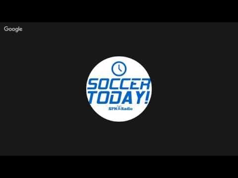 Soccer Today! on SPN Radio-November 29th 2016 with Dave Martinez