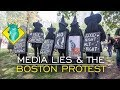 TL;DR - Media Lies & the Boston Protest