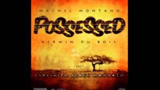 Machel Montano, Kerwin Du Bois feat. Ladysmith Black Mambazo - Possessed   Soca 2013)