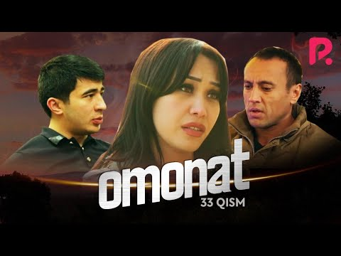 Omonat (o'zbek Serial) | Омонат (узбек сериал) 33-qism