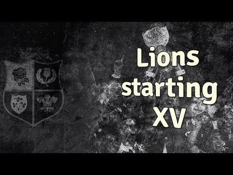 This is the Lions starting XV for the first test