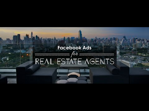 Facebook Ads for Real Estate Agents, Realtors, and Real Esta