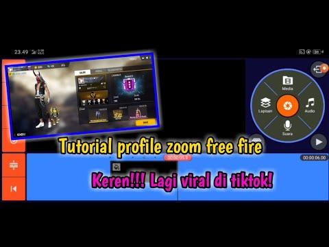 Tutorial membuat vidio tiktok free fire profile zoom ...