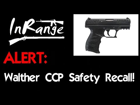 Walther CCP Safety Recall - Part 1