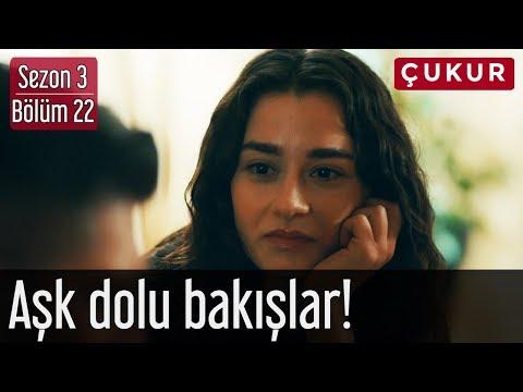 Çukur 3.Sezon 22.Bölüm - Aşk Dolu Bakışlar!