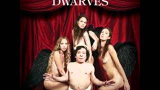 Watch Dwarves The Dwarves Are Still The Best Band Ever video
