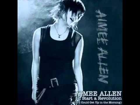 Aimee Allen   I'd start a revolution   YouTube