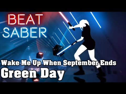 Beat Saber - Wake Me Up When September Ends - Green Day (custom song) | FC