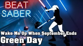 Beat Saber Wake Me Up When September Ends Green Day Custom Song FC