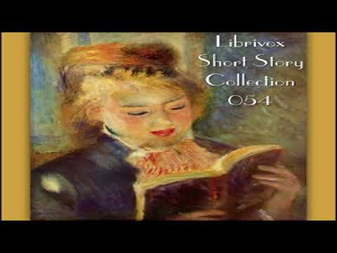 Short Story Collection Vol. 054 | Various | General Fiction, Short Stories | Audio Book | 1/4