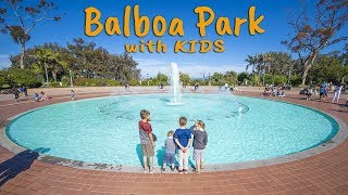 Balboa Park San Diego with KIDS