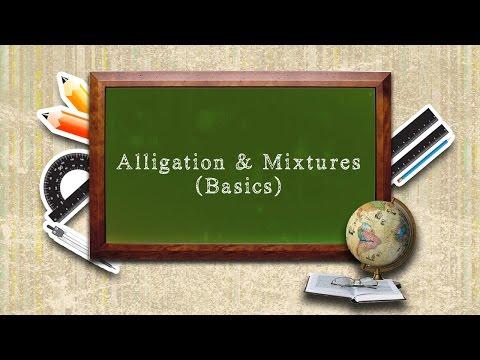 Alligation & Mixture (Basics)