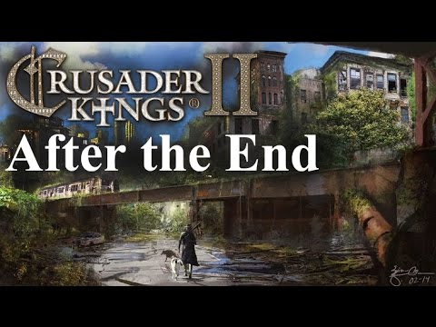 Crusader Kings II - After the End - Ep 87 - Working Towards the Mississippi