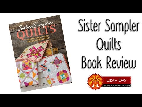 Sister Sampler Quilts Book Review!