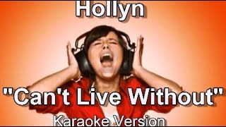 "Hollyn ""Can t Live Without"" BackDrop Christian Karaoke"