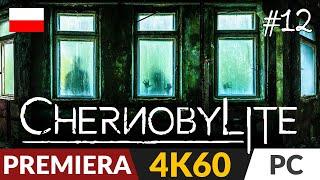 Chernobylite PL 💎 odc.12 - #12 🌆 Próba   Gameplay po polsku 4K