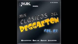Mix Clásicos del Reggaeton Vol. 01 - DJ Lbc | @DJLBCPERU