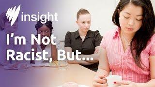 Insight - I'm Not Racist, But... thumbnail
