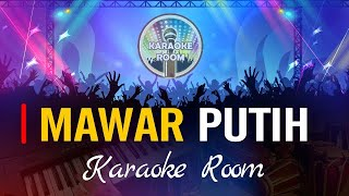 MAWAR PUTIH Karaoke Dangdut Tabla+Koplo - Inul Daratista Lirik Tanpa Vokal