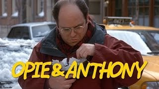 Classic Opie & Anthony: Restaurant Tipping (01/14/09)
