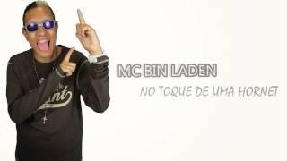 MC Bin Laden   No toque de uma Hornet DJ R7 Áudio Oficial