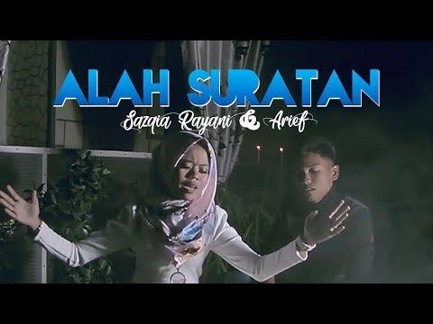 Sazqia Rayani & Arief - Alah Suratan